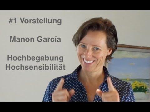 #1 Vorstellung: Manon Garcia - Expertin und Ratgeberin für Hochbegabung und Hochsensibilität